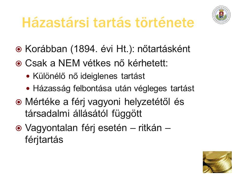 Házastársi tartás története  Korábban (1894.