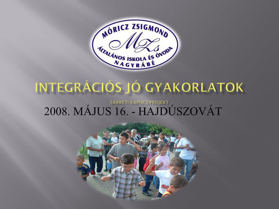 2008. MÁJUS 16. - HAJDÚSZOVÁT
