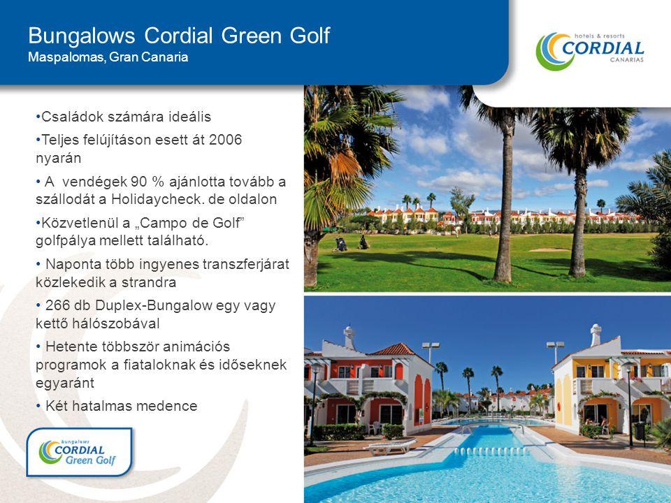 Bungalows Cordial Green Golf Maspalomas, Gran Canaria Családok számára ideális Teljes felújításon esett át 2006 nyarán A vendégek 90 % ajánlotta tovább a szállodát a Holidaycheck.