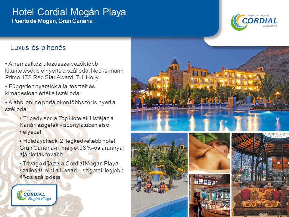 Hotel Cordial Mogán Playa Puerto de Mogán, Gran Canaria Luxus és pihenés A nemzetközi utazásszervezők több kitüntetését is elnyerte a szálloda: Neckermann Primo, ITS Red Star Award, TUI Holly Független nyaralók által tesztelt és kimagaslóan értékelt szálloda: Alábbi online portálokon többször is nyert a szálloda: Tripadvisor: a Top Hotelek Listáján a Kanári szigetek viszonylatában első helyezet Holidaycheck: 2.