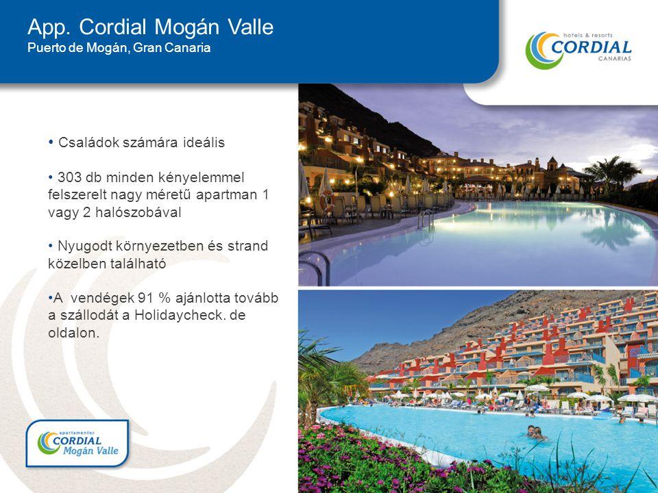 App. Cordial Mogán Valle Puerto de Mogán, Gran Canaria Családok számára ideális 303 db minden kényelemmel felszerelt nagy méretű apartman 1 vagy 2 hal
