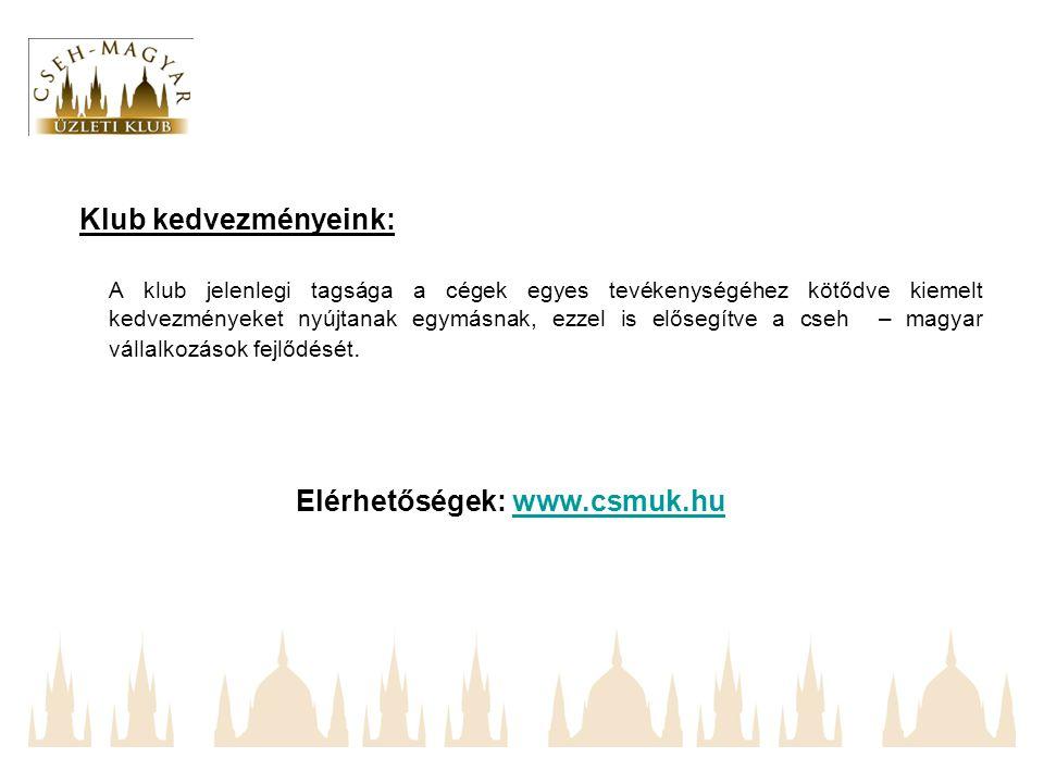 Klub kedvezményeink: A klub jelenlegi tagsága a cégek egyes tevékenységéhez kötődve kiemelt kedvezményeket nyújtanak egymásnak, ezzel is elősegítve a cseh – magyar vállalkozások fejlődését.