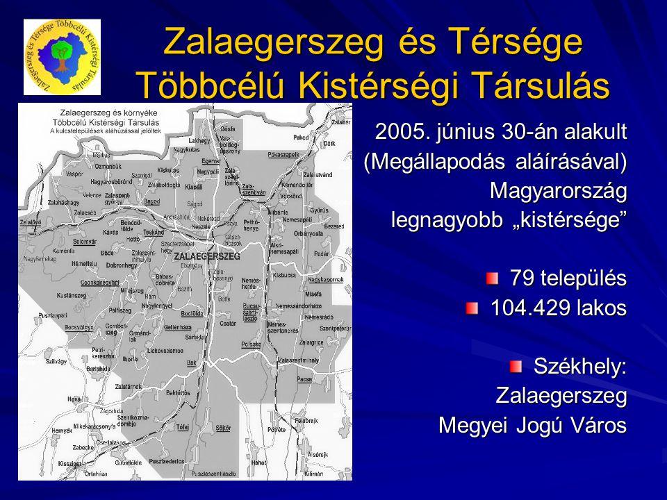 Zalaegerszeg és Térsége Többcélú Kistérségi Társulás 2005.
