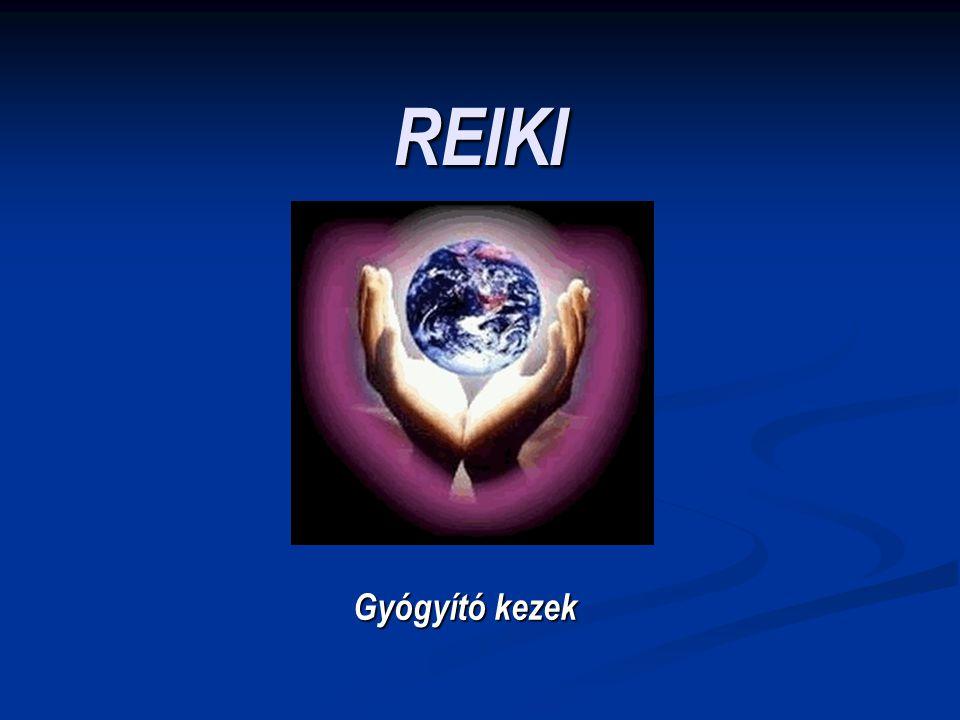 Mit jelent a Reiki.