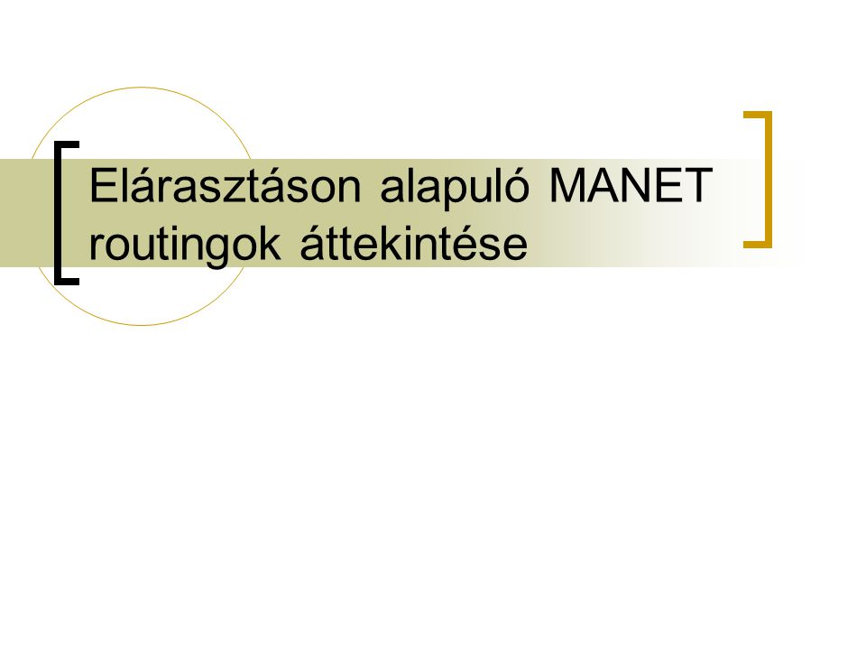 Elárasztáson alapuló MANET routingok áttekintése