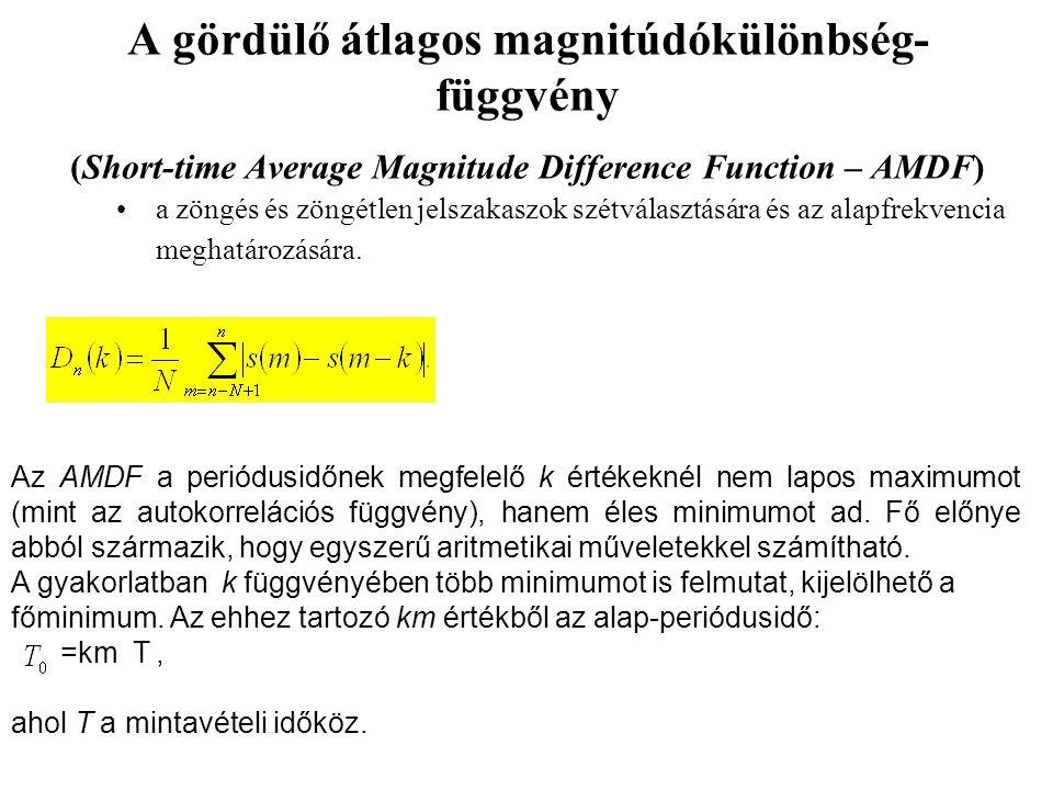 A gördülő átlagos magnitúdókülönbség- függvény (Short-time Average Magnitude Difference Function – AMDF) a zöngés és zöngétlen jelszakaszok szétválasztására és az alapfrekvencia meghatározására.