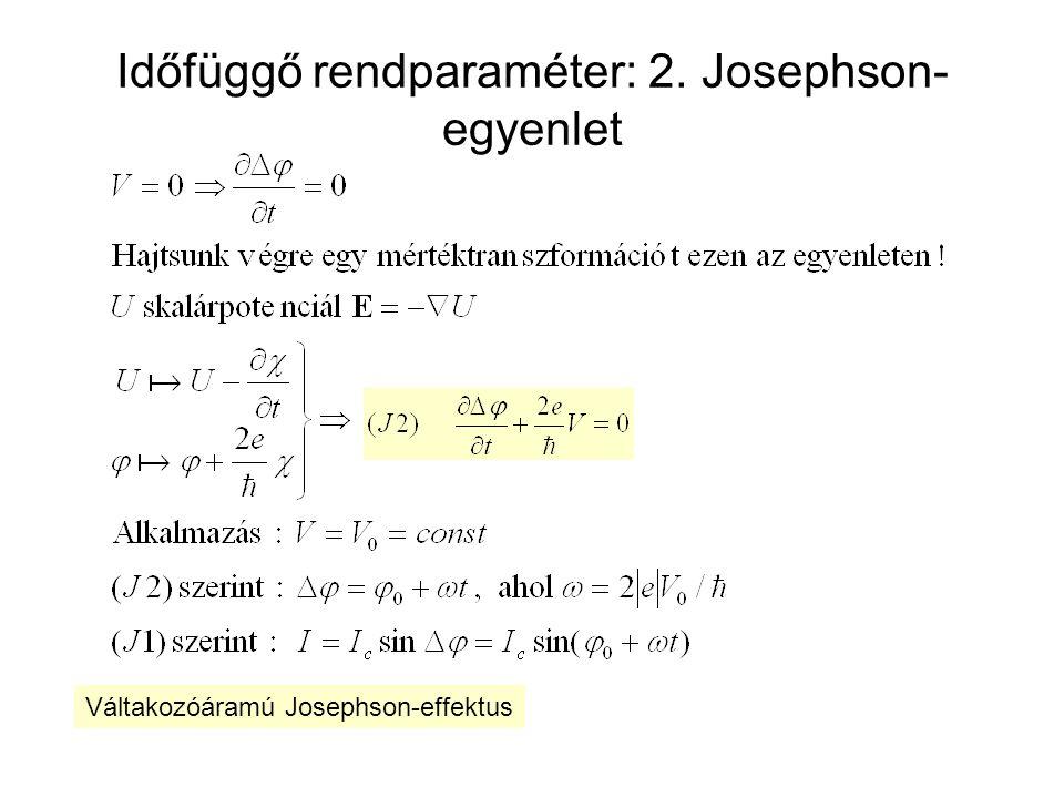 Josephson-effektuson alapuló feszültségstandard Josephson-állandó: K J = 2e/h = 483 597,891(12) x 10 9 Hz/V A feszültségmérés frekvenciamérésre vezethető vissza.