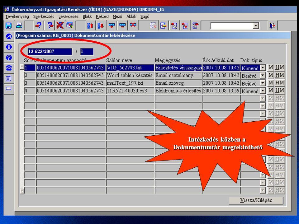 Intézkedés közben a Dokumentumtár megtekinthető