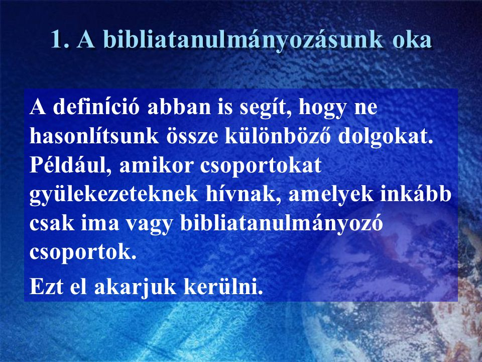 3.Milyen a bibliai gyülekezet.