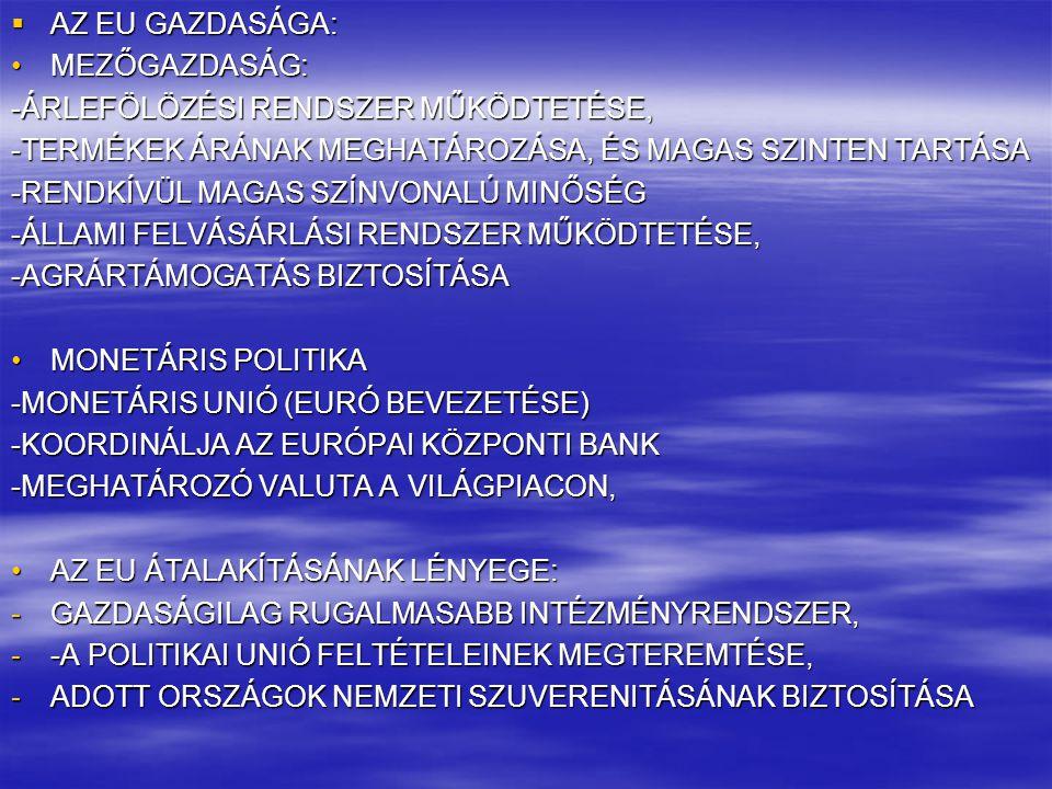  REGIONÁLIS FEJLESZTÉSI POLITIKA (KÉK BANÁN) A LEGKORÁBBAN IPAROSODOTT ÉSZAKI TERÜLETEKTŐL DÉLKELETRE HÚZÓDÓ GAZDASÁGI ÖVEZET