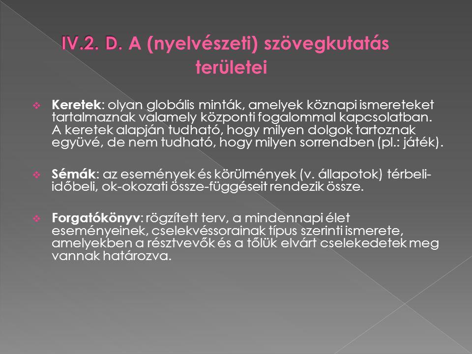 4.A szöveg megközelítése.