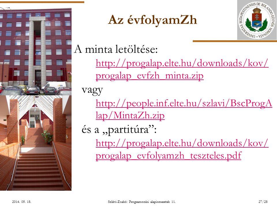 ELTE Szlávi-Zsakó: Programozási alapismeretek 11.27/282014.