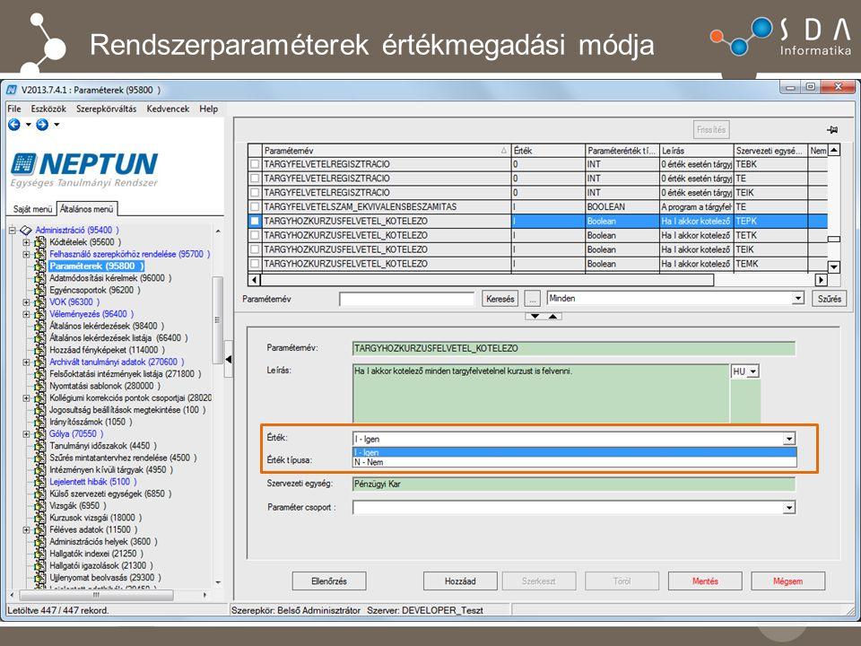 Új rendszerparaméter az elismerésekhez tartozó bejegyzés átemeléséhez ELISMERESINDEXSORBEJEGYZES  1.