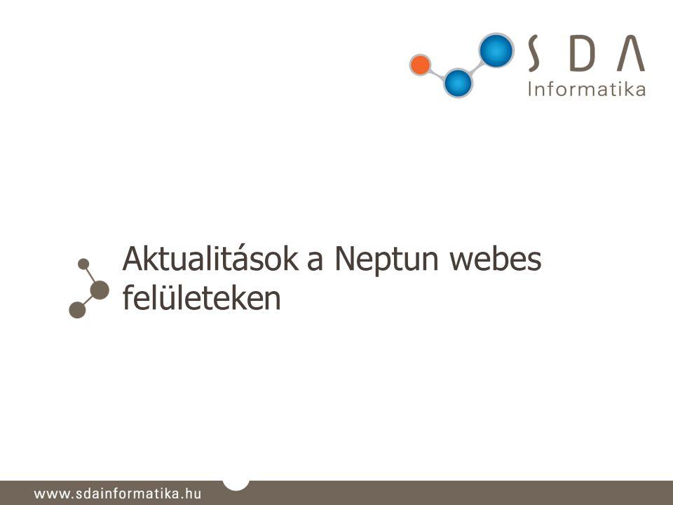 Aktualitások a Neptun webes felületeken