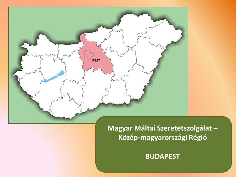 Magyar Máltai Szeretetszolgálat – Közép-magyarországi Régió BUDAPEST