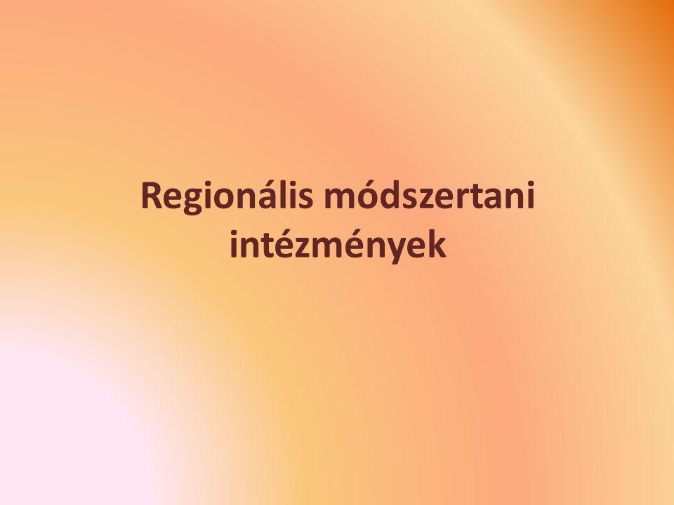Regionális módszertani intézmények
