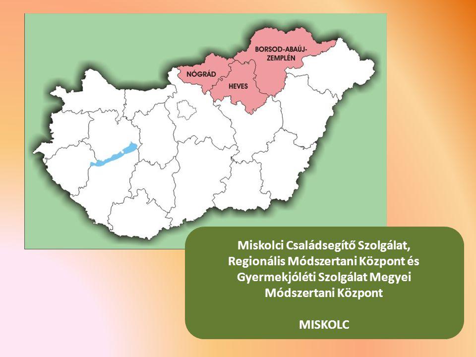 Miskolci Családsegítő Szolgálat, Regionális Módszertani Központ és Gyermekjóléti Szolgálat Megyei Módszertani Központ MISKOLC