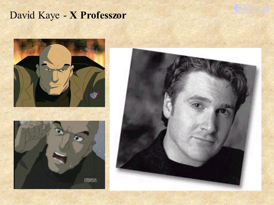 David Kaye - X Professzor  Vissza