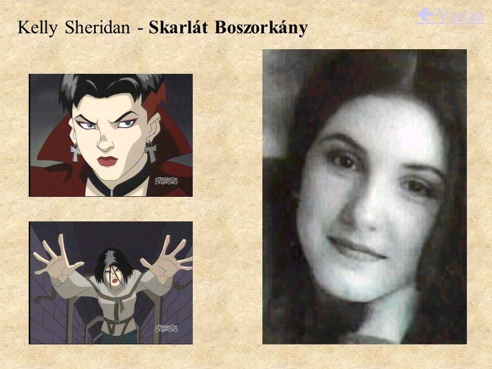 Kelly Sheridan - Skarlát Boszorkány  Vissza