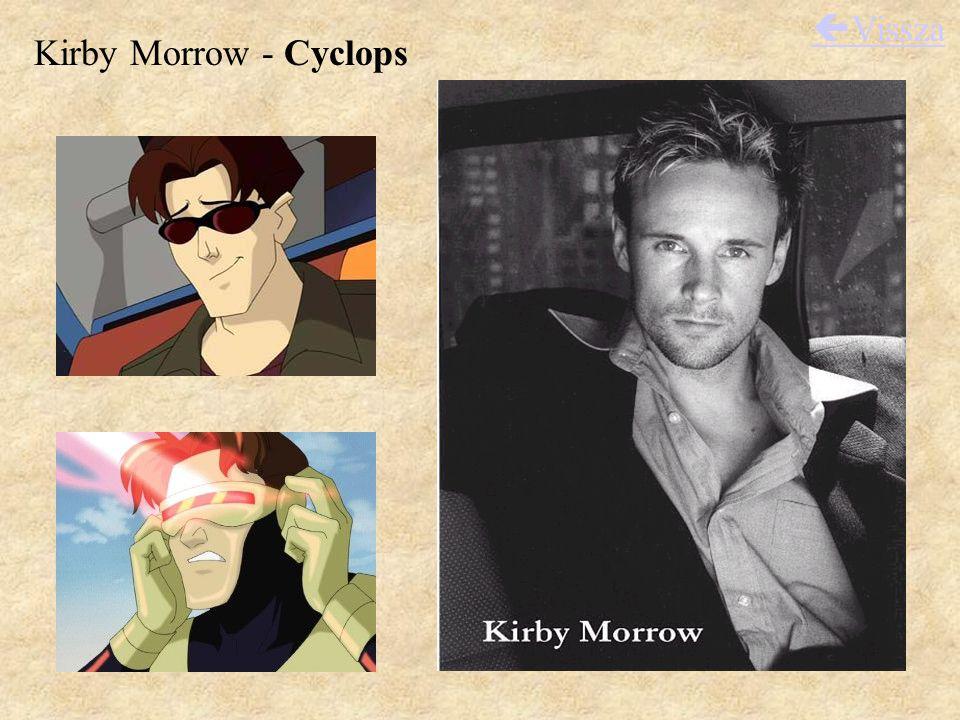 Kirby Morrow - Cyclops  Vissza