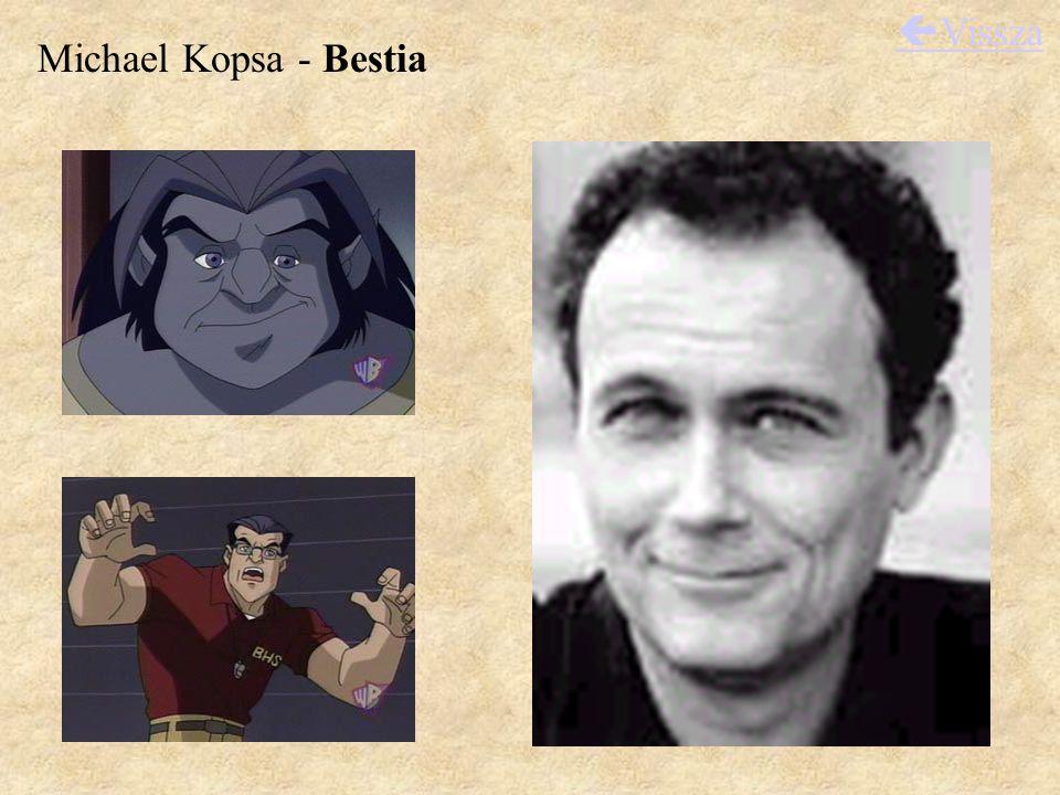Michael Kopsa - Bestia  Vissza
