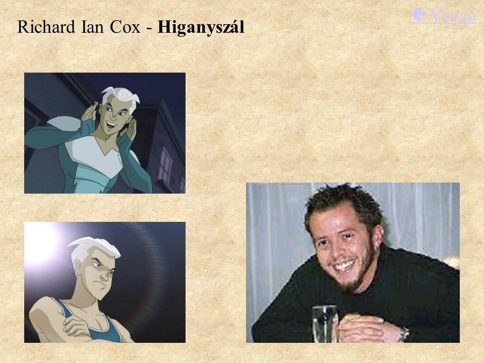 Richard Ian Cox - Higanyszál  Vissza
