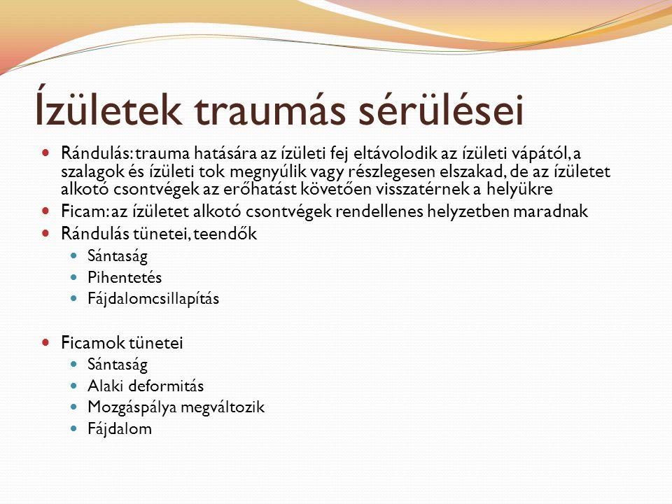 Ízületek traumás sérülései Rándulás: trauma hatására az ízületi fej eltávolodik az ízületi vápától, a szalagok és ízületi tok megnyúlik vagy részleges