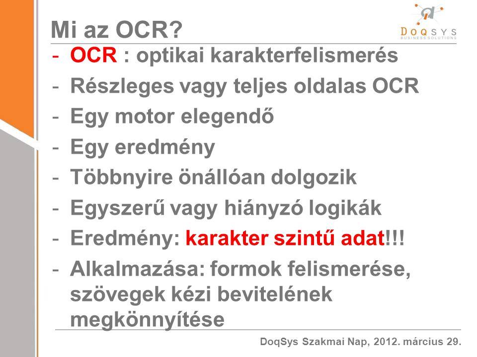 DoqSys Szakmai Nap, 2012.március 29. Mi az OCR.