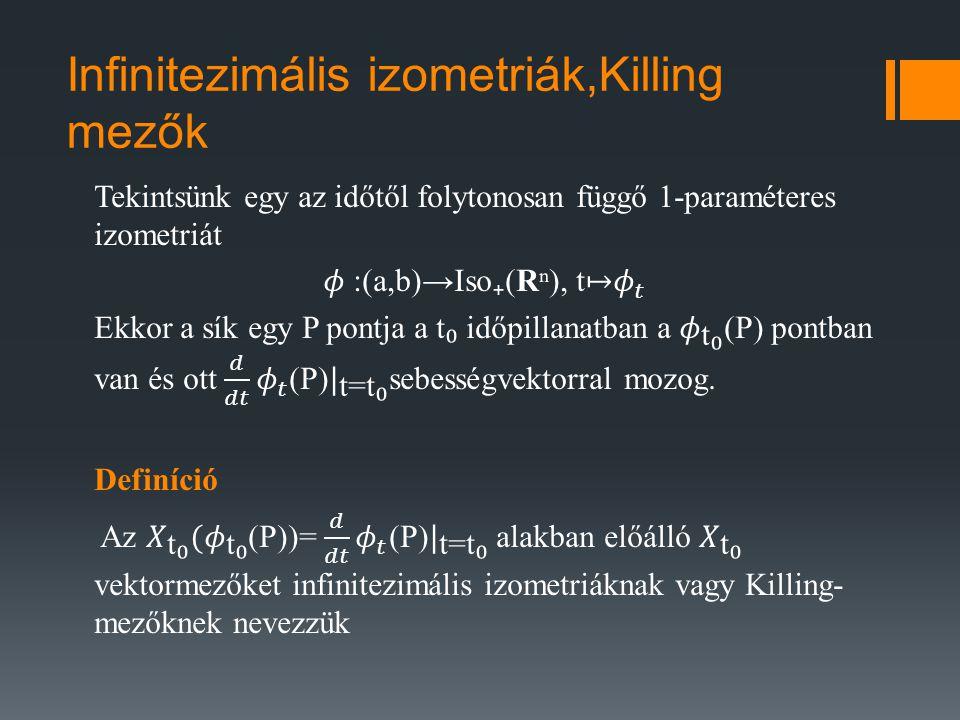 Infinitezimális izometriák,Killing mezők