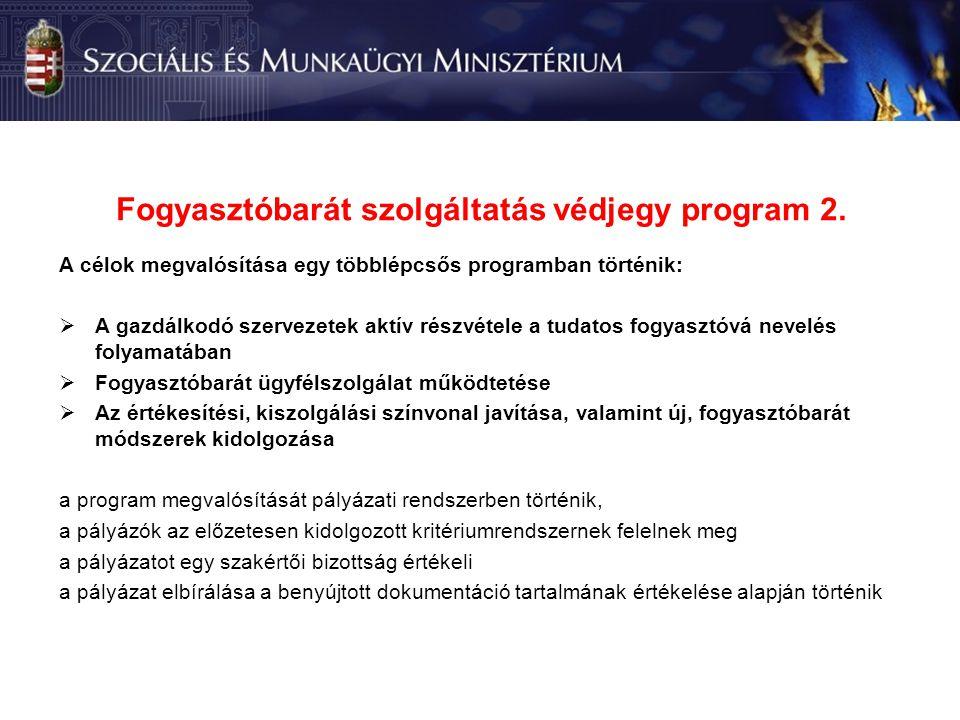 Fogyasztóbarát szolgáltatás védjegy program 2.
