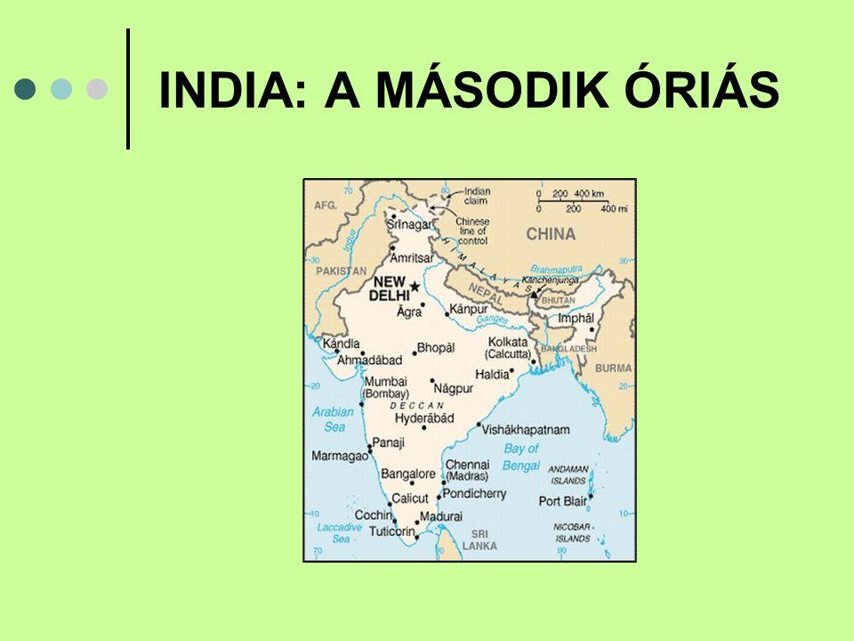 INDIA: A MÁSODIK ÓRIÁS