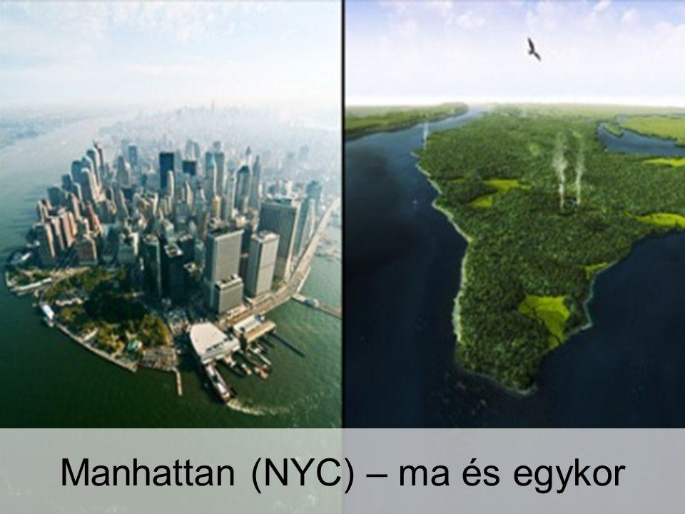 Manhattan (NYC) – ma és egykor