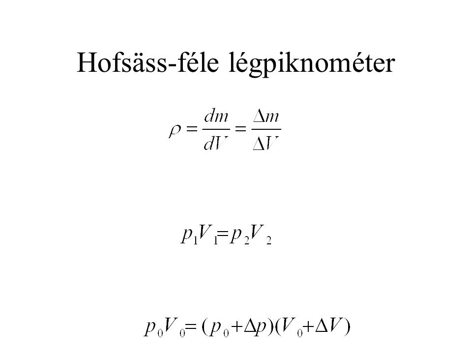 Hofsäss-féle légpiknométer
