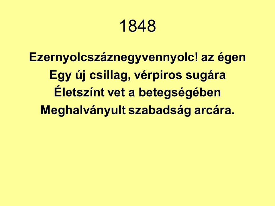 1848 Ezernyolcszáznegyvennyolc.