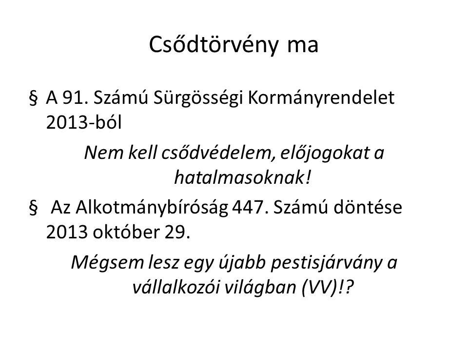 Csődtörvény ma §A 91.