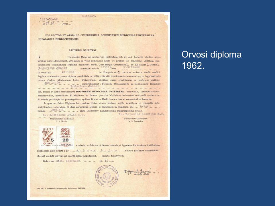 Orvosi diploma 1962.