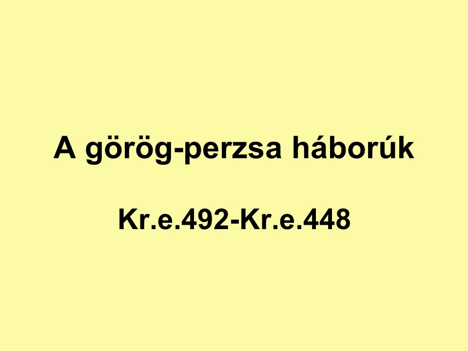 A perzsa terjeszkedés A kis-ázsiai ión poliszokban perzsabarát türannoszok Adófizetés, szabadság korlátozása Boszporusz, Dardanellák, Thrákia elfoglalása A Fekete-tenger menti kereskedelem veszélyeztetése Ión városok felkelése Kr.e.500-Kr.e.494.Athén hajókkal támogatja a ión poliszokat I.