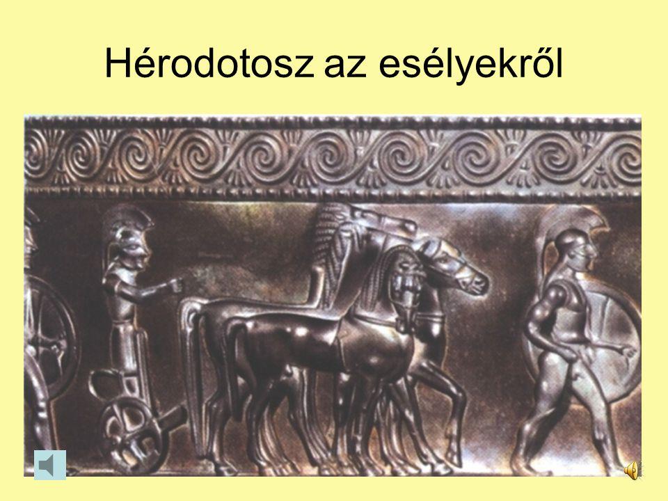 Hérodotosz az esélyekről