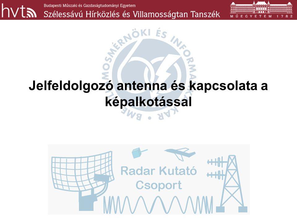 Jelfeldolgozó antenna és kapcsolata a képalkotással