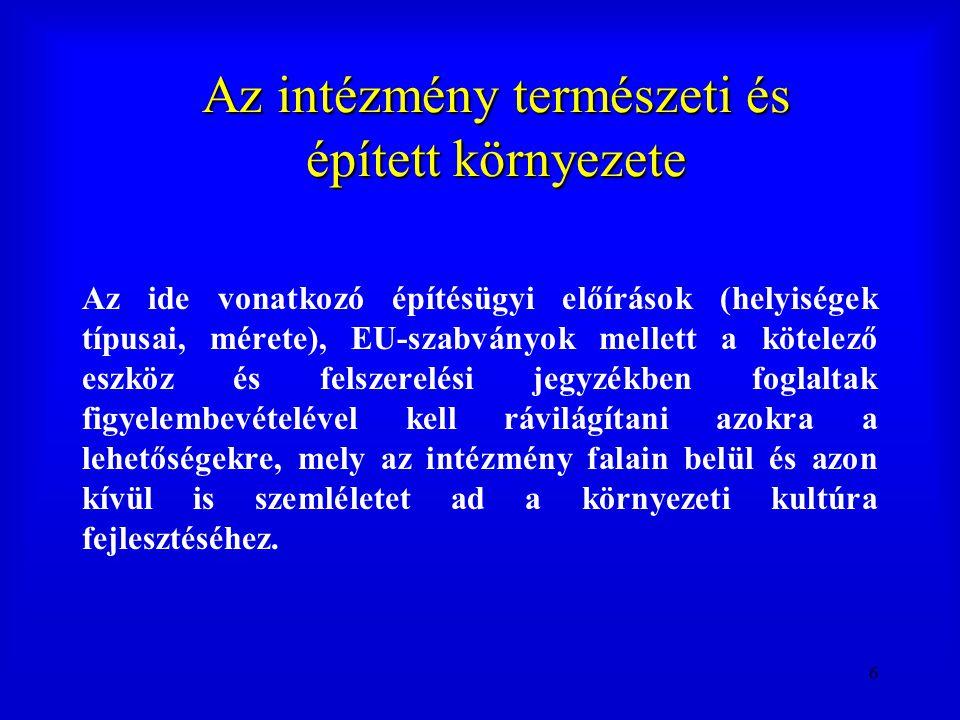 87 Egyeztetési mechanizmusok és fórumok A nevelési-oktatási intézmények dokumentumainak nyilvánossága 8.
