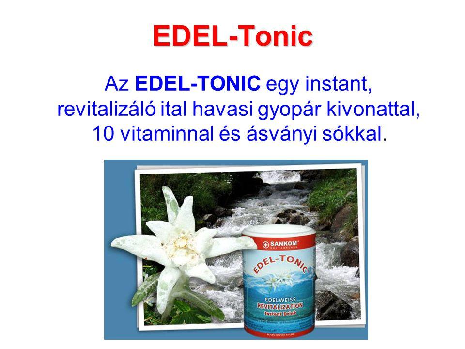 EDEL-Tonic Az EDEL-TONIC egy instant, revitalizáló ital havasi gyopár kivonattal, 10 vitaminnal és ásványi sókkal.