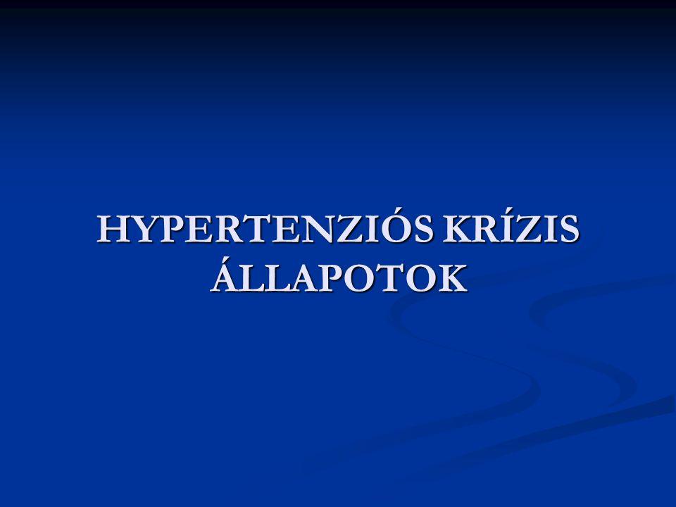 HYPERTENZIÓS KRÍZIS ÁLLAPOTOK