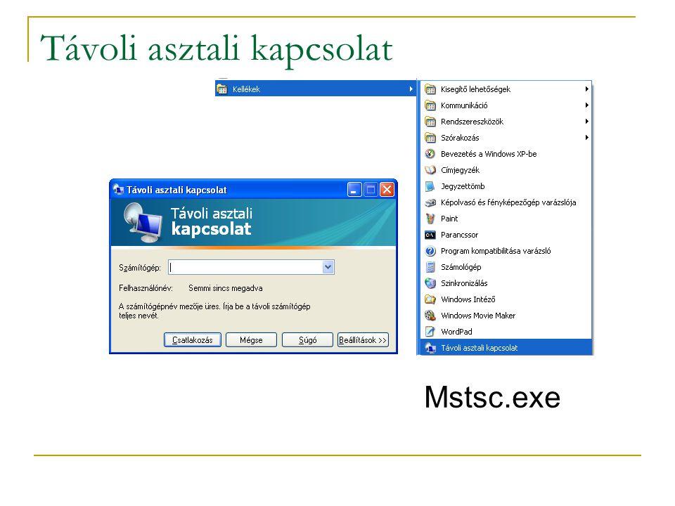 Távoli asztali kapcsolat Mstsc.exe
