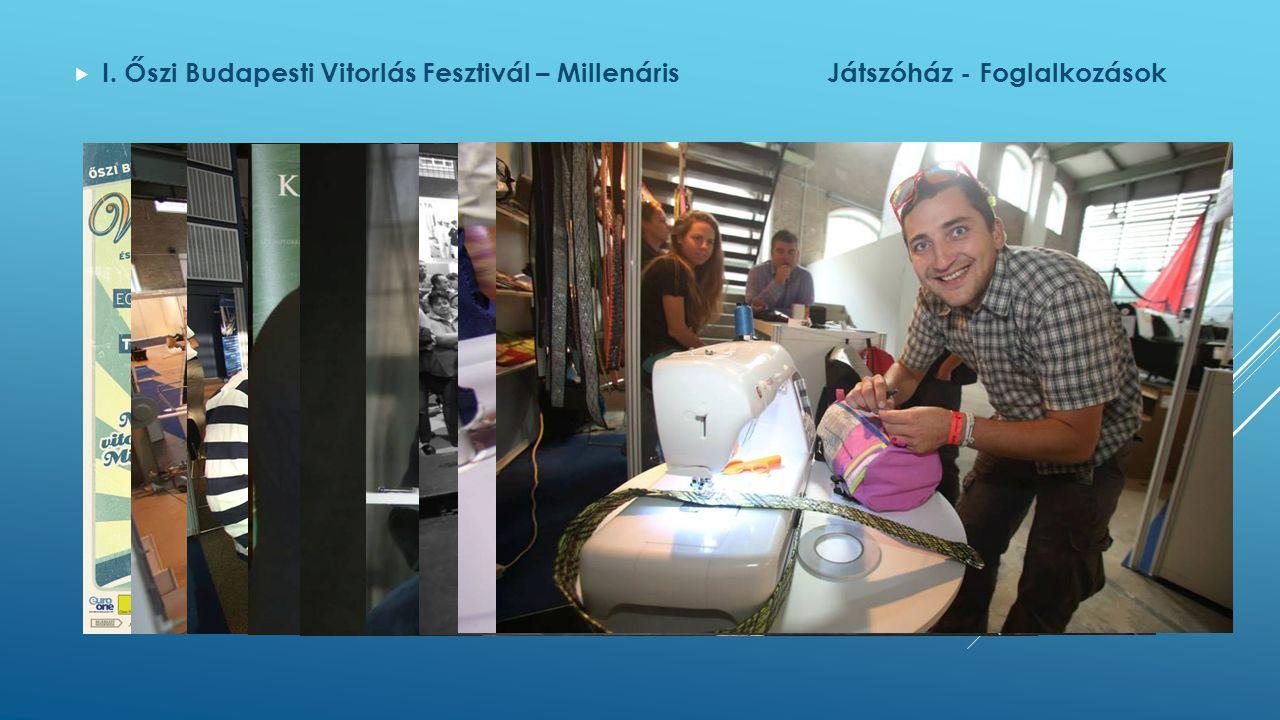  I. Őszi Budapesti Vitorlás Fesztivál – MillenárisJátszóház - Foglalkozások