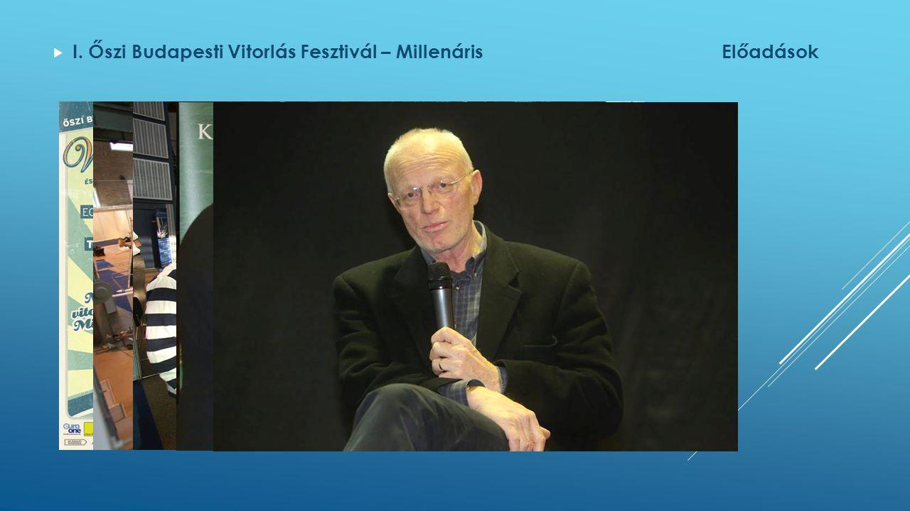  I. Őszi Budapesti Vitorlás Fesztivál – MillenárisElőadások