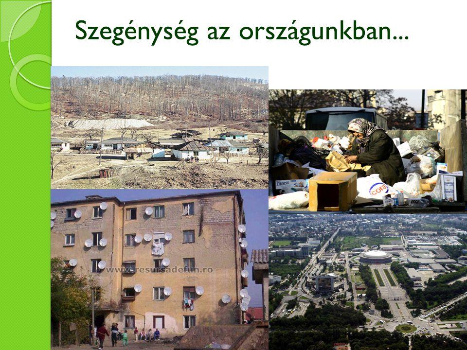Szegénység az országunkban...