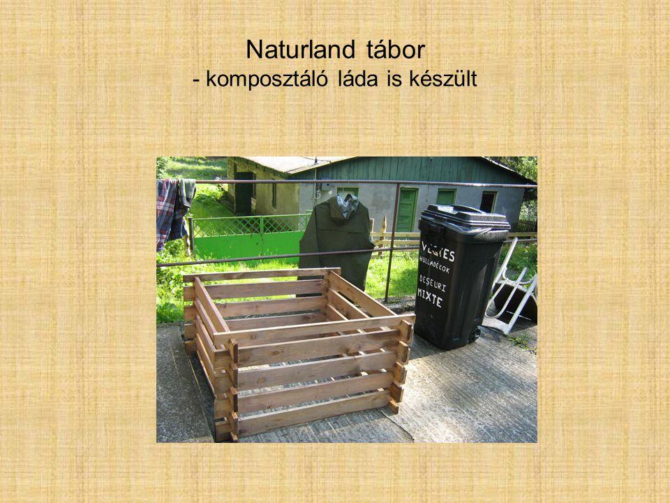 Naturland tábor - komposztáló láda is készült