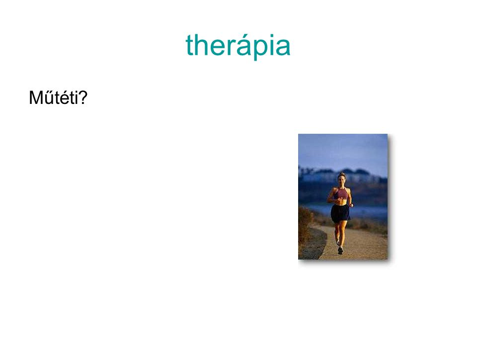 therápia Műtéti?