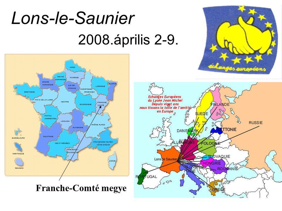 Lons-le-Saunier 2008.április 2-9. Franche-Comté megye