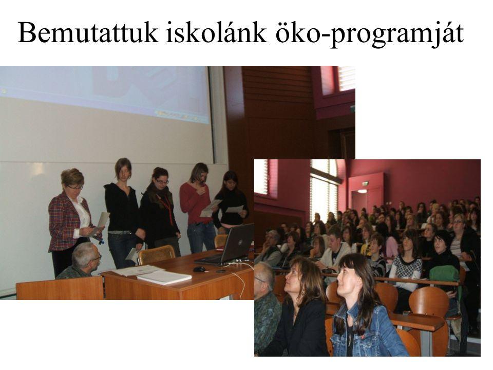 Bemutattuk iskolánk öko-programját